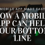 How a Mobile App Can Help Your Bottom Line